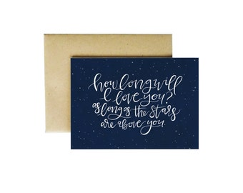 How Long Will I Love You Handlettered Modern Calligraphy Card