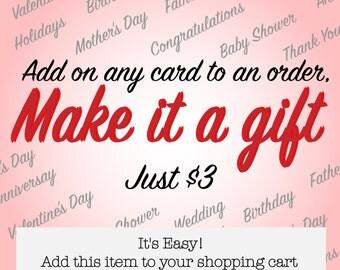 Add a Card, Make it a Gift!