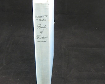 Vintage Bride of Fortune by Harnett T Kane HB book with the story of the life of Mrs. Jefferson Davis 1948, 1st edition