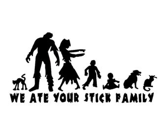 We Ate Your Stick Figure Family Decal | Zombie Decal | Stick Figure Family Decal | We Ate Your Stick Figure Family Vinyl | Walking Dead