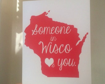 Someone in Wisco loves me card.