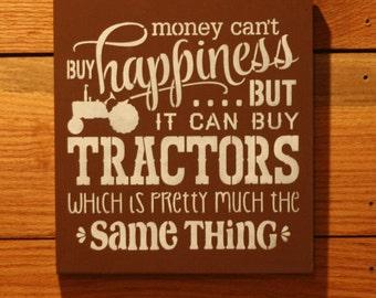 Money Can Buy Tractors Sign