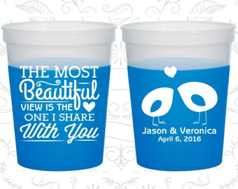 The Most Beautiful View is the One I share with you, Party Mood Cups, Romantic Wedding, Southern Wedding, Blue Mood Cups (540)