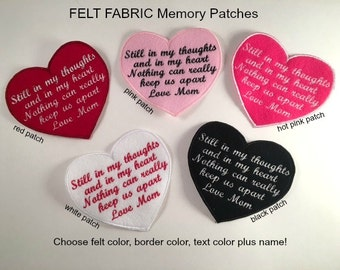 FREE SHIPPING  - Soft FELT Memory Patch, Iron On, Still In My Thoughts and In My Heart, Memory Patch, In Memory Of, Shirt Pillow Patches