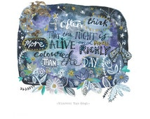 Vincent Van Gogh Quote- 7x7 Giclee Print by Heidi Griffiths **Pre order 14 day despatch time**