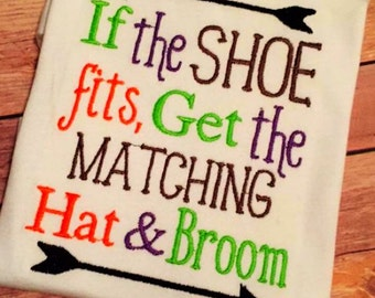 Instant Download: If the Show Fits Get the Matching Hat and Broom Embroidery Design