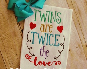 Embroidery Design: Twins are Twice the Love Instant Download Chickpea Saying 5x7, 6x10