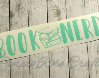 Book Nerd Books Reader Geek Decal Sticker Cling for Window, Car, Cup, Laptop, Tumbler, Tablet Mom