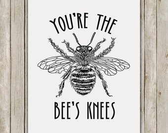 8x10 You're The Bees Knees Print, Bee Wall Printable, Vintage Wall Art, Nursery Wall Art, Nursery Decor, Bee Poster Instant Digital Download