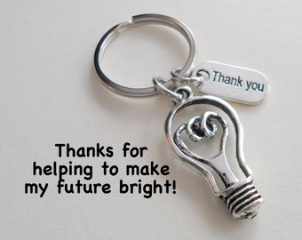 Teacher Appreciation Gift Keychain, Light Bulb Keychain, Teacher Gift, Graduation, Work Team Gift, Thank you Gift, Coworker Employee Gift