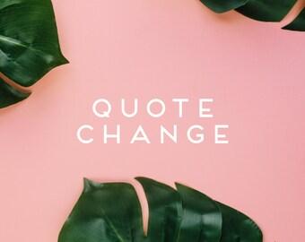 quote change