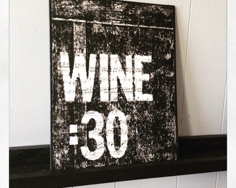 "Canvas art quote, custom quote, wine canvas ""Wine Thirty"" 11 X 14"