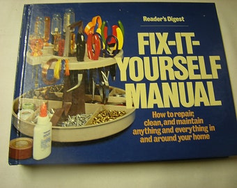 book-how to book-fix it yourself manual-reader's digest-home owner-handy man-or woman-1978 printing-