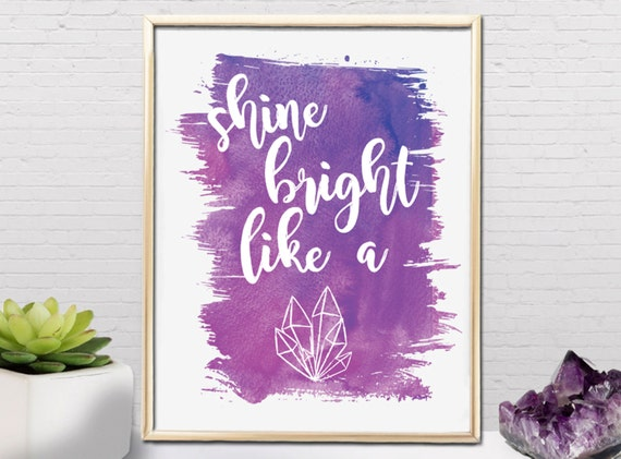 Shine Bright Like A Crystal // Small Art Print // Gifts for Her // Home Decor // Watercolor // Modern // Quartz // Bridesmaid Gift