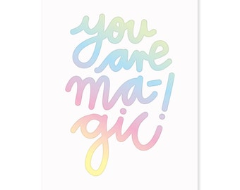 Hologram greeting gift card» you are magic»