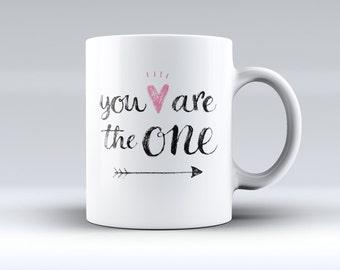 You are the One-Fuzed Ceramic Coffee Mug or Tea Cup