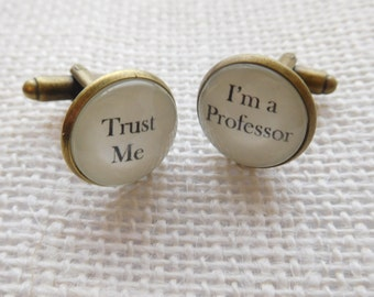 """Handcrafted """"Trust Me - I'm a Professor"""" Cuff links - Excellent Christmas, thank you, birthday or Teacher gift - Free UK Shipping"""