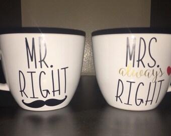 Mr Right & Mrs always Right mugs // Wedding gifts // Mr and Mrs // Custom mugs