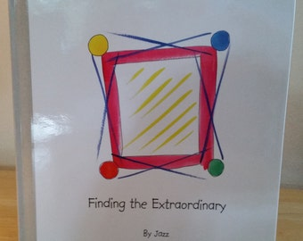 Finding the Extraordinary