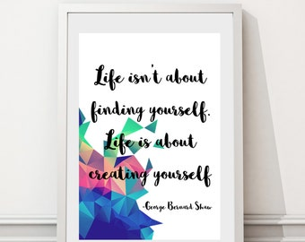 George Bernard Shaw Inspirational Life Quote Art Print