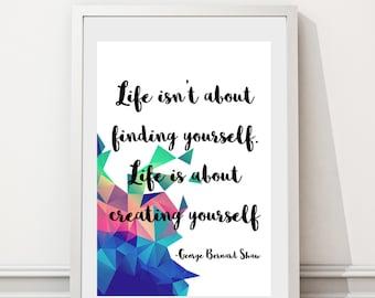 George Bernard Shaw Inspirational Life Quote Art Print