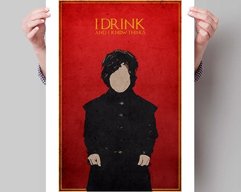 "GAME OF THRONES Inspired Tyrion Lannister ""I Drink and I Know Things"" Minimalist Poster Print - 13""x19"" (33x48 cm)"