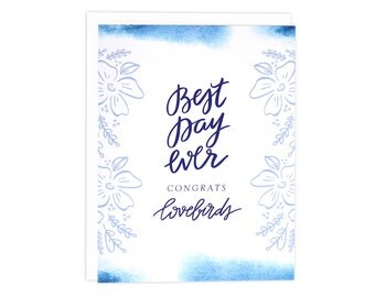 Best Day Ever Wedding Card, Wedding Card, Congrats Lovebirds Card, Engagement Card, Indigo Watercolor Card, Indigo, Wedding, Floral Wedding