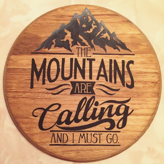 The mountains are calling wood sign nature vintage retro for The mountains are calling and i must go metal sign