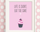 Funny Kitchen Art, Baking Gifts, Gifts for a Baker, Life Is Short, Wife Birthday Gift, Poster Quote, Friend Birthday Gift, Kitchen Prints