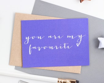 Mini Love Note  - You Are My Favourite - Art Card - Valentines Card - Notecard - Postcard