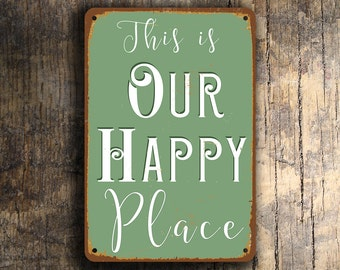 This is OUR HAPPY PLACE Sign, This is our happy place, Our happy place wall hanging, Our Happy Place, Olive Green Our happy Place Wall Sign