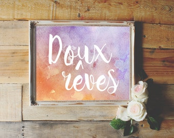 Doux reves - sweet dreams, INSTANT DOWNLOAD, watercolor nursery print, girl's bedroom wall art, French quote decor
