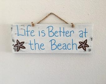 Life is better at the beach, beach sign, beach decor, starfish, wood beach sign, beachy decor, pool decor, pool house decor, nautical decor