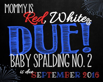 4th of July Pregnancy Announcement Chalkboard Photo Prop | Red White and Due | Size: 11x14 | *Digital File* | by MMasonDesigns