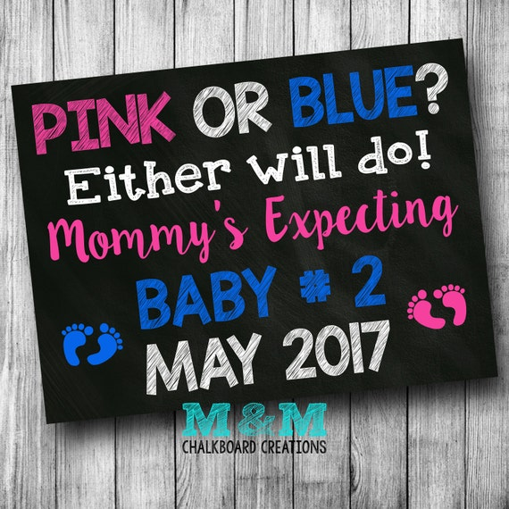 Pink or Blue Pregnancy Announcement Chalkboard Pregnancy Reveal Chalkboard Photo Prop Pink or Blue Either Will Due Mommy's Expecting Baby #2