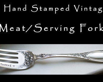Hand Stamped Meat Fork Give Thanks Engraved Vintage Silverware, Silver Plated Serving Utensil, Hostess Gift, Holiday Table Decor Blossom
