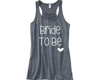 Bride To Be Tank Top / Bride To Be Shirt / Wedding Tanks / Wedding Tank Tops / Honeymoon Shirt / Honeymoon Tank / Wife Tank Top / Wife tee