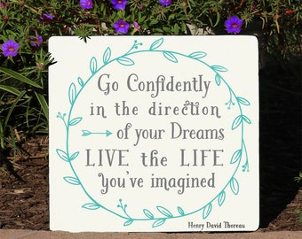 Live the Life You've Imagined Wood Sign