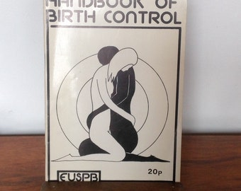The Handbook of Birth Control 1975.