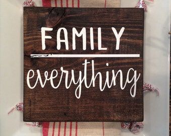 Family Over Everything Wood Sign