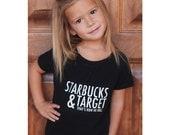 Starbucks and Target Thats How We Roll. Tank Shirt Tshirt Onesie