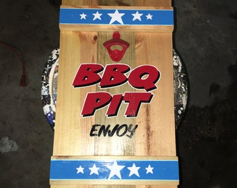 BBQ PIT Sign and bottle opener
