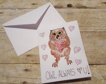 Owl Always Love You Greeting Card, I'll Always Love you Romantic Card, Paper Greeting Card, Blank Anniversary card, Romantic owl art, Love.