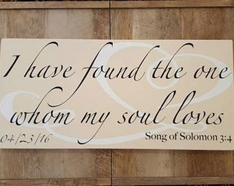 Whom My Soul Loves Custom Wooden Sign