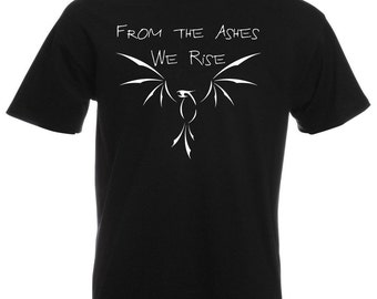 Mens T-Shirt with Phoenix With Quote From the Ashes We Rise Design / Fire Bird Shirts / Lava Fenix TShirt + Free Random Decal Gift