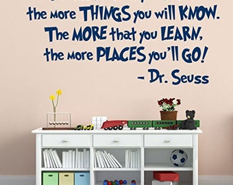 Dr Seuss Decal: The More You Read, Library Wall Art, Playroom Decal, Classroom Wall Art, Public Library, Dr. Seuss Nursery