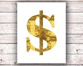 Dollar Sign Printable Wall Art Print FAUX Gold Foil Printable Word Art Quote Prints Instant Digital Download Gold Alphabet Printable Art