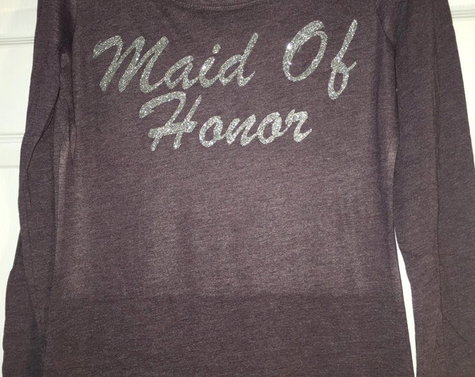 Maid of Honor t-shirt . Matron of Honor Glitter Shirts . Bridesmaid flowy oversized long sleeve shirts . small, Medium, large, xl, xxl