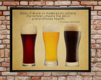 Beer Poster - Bar Art - Beer Print - Thomas Jefferson Quote - Wall Art Home Decor Fine Art Print #vi360