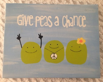 Give Peas A Chance Garden / Wall Sign